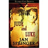 Jude and Luke - Outlaw Loversby Jan Springer
