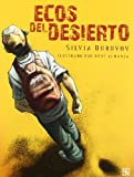 img - for Ecos del desierto (A La Orilla Del Viento) (Spanish Edition) book / textbook / text book