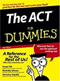 img - for The ACT For Dummies 4th by Gilman, Michelle Rose, Saydak, Veronica, Vlk, Suzee (2005) Paperback book / textbook / text book