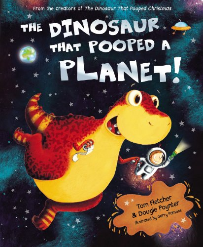 Tom Fletcher - The Dinosaur That Pooped A Planet