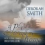 A Place to Call Home | Deborah Smith