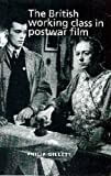 img - for The British working class in postwar film book / textbook / text book