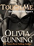 Touch Me (One Night with Sole Regret series Book 4) (English Edition)