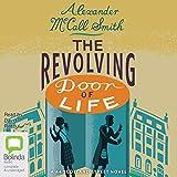 The Revolving Door of Life: 44 Scotland Street, Book 10