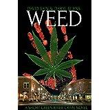 Weed: A Short Green River Crime Novel (Green River Crime & Horror)