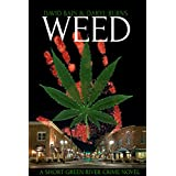 Weed: A Short Green River Crime Novel (Green River Crime & Horror) ~ Daryl Burns