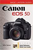 Mimi Netzel Canon EOS 5D (Magic Lantern Guide) (Magic Lantern Guides)