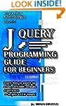jQUERY PROGRAMMING GUIDE FOR BEGINNER...