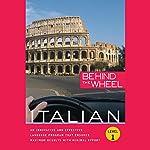 Behind the Wheel - Italian 1 |  Macmillan Audio,Mark Frobose