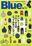 Blue. (ブルー) 2013年2月号 Vol.39
