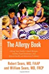 The Allergy Book: Solving Your Family...