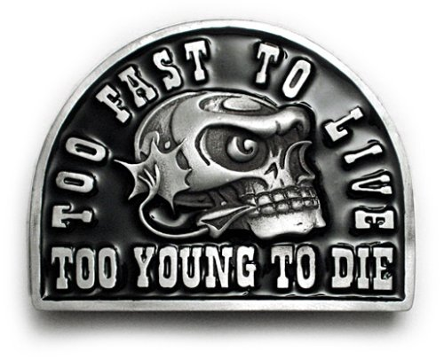 TOO YOUNG TO DIE Belt Buckle Hot Rod Psychobilly Biker - Buy TOO YOUNG TO