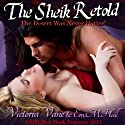 The Sheik Retold Audiobook by Victoria Vane, E. M. Hull Narrated by Dawn Hyde