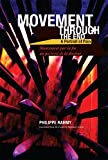 img - for Movement Through the End / Mouvement par la fin book / textbook / text book