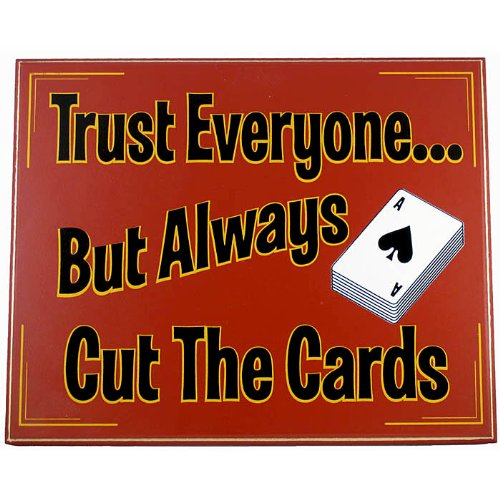Trademark Poker Trust Everyone Cut The Cards Classic All Wood Poker Sign (Red)