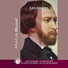 Les nuits : La nuit de mai / La nuit d'août / La nuit d'octobre / La nuit de décembre | Livre audio Auteur(s) : Alfred de Musset Narrateur(s) : Marianne Valéry