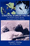 A Deeper, Darker Truth (0615300995) by Phillips, Donald T
