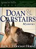 img - for Doan & Carstairs Mysteries, Book One: Holocaust House (The delightful mystery classic!) book / textbook / text book