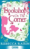 The Bookshop on the Corner (Once in a Lifetime: The Gingerbread Cafe, Book 2.5) (The Bookshop series 1) (English Edition)