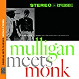 Mulligan Meets Monk (Original Jazz Classics Remasters)