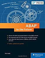 ABAP to the Future: Advanced, Modern ABAP 7.5, 2nd Edition Front Cover