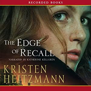 The Edge of Recall | [Kristen Heitzmann]