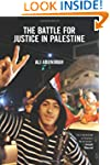 Battle for Justice in Palestine, The...