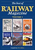 img - for The Best of The Railway Magazine Volume 1 (Illustrated) book / textbook / text book
