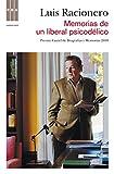 img - for Memorias de un liberal psicod lico (NARRATIVAS) (Spanish Edition) book / textbook / text book