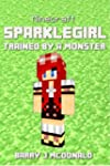 Minecraft: SparkleGirl Trained By A M...