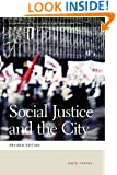 Social Justice and the City (Geographies of Justice and Social Transformation)