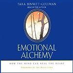 Emotional Alchemy | Tara Bennett-Goleman