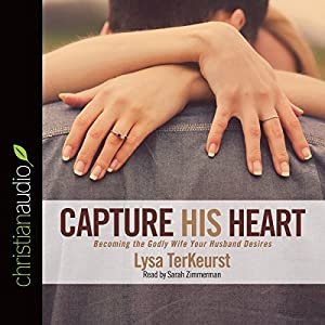 Capture His Heart Audiobook