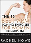 The 15 Best Arm Toning Exercises for...