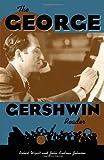 The George Gershwin Reader (Readers on American Musicians)