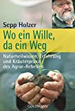img - for Wo ein Wille, da ein Weg book / textbook / text book