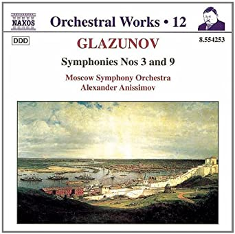 Glazunov: Symphonies Nos. 3 and 9