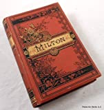 img - for The Poetical Works of John Milton. [Includes Paradise Lost, Paradise Regained, other poems] book / textbook / text book