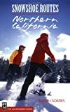 Search : Snowshoe Routes: Northern California