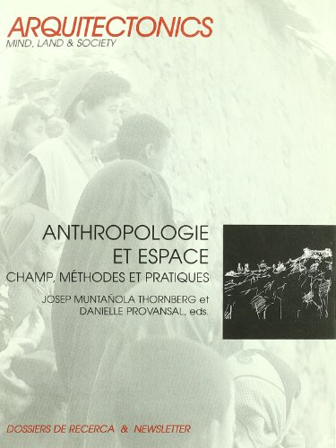 anthropologie-et-espace-champ-methodes-et-pratiques-arquitectonics