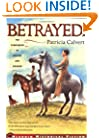 Betrayed! (Aladdin Historical Fiction)