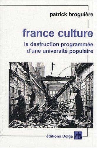 France Culture : La destruction programmée d'une université populaire