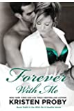 Forever With Me: Book Eight in the With Me In Seattle Series (Volume 8)