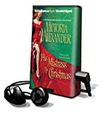 His Mistress by Christmas (Playaway Adult Fiction)