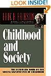 Childhood and Society: The Landmark W...