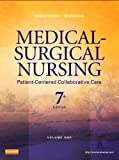 Medical-Surgical Nursing: Patient-Centered Collaborative Care, 2-Volume Set, 7e
