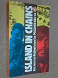 img - for Island in Chains: Ten Years on Robben Island by Indres Naidoo (1982-03-25) book / textbook / text book