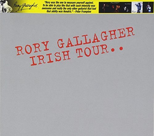 Irish Tour 74 by Rory Gallagher (2011-04-12)