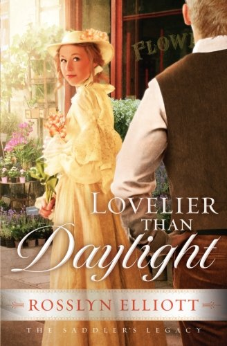 Image of Lovelier than Daylight (A Saddler's Legacy Novel)