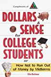 img - for Dollars & Sense for College Students: How NOT to Run Out of Money by Mid-terms (Princeton Review) by Braitman, Ellen 1st edition (1998) Paperback book / textbook / text book